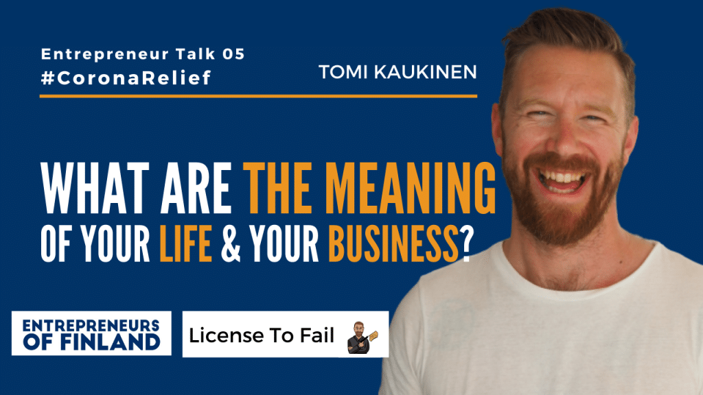 Tomi Kaukinen License to Fail Entrepreneur Talk 05 CoronaRelief
