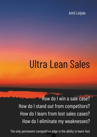Antti Leijala Lean sales pioneer CEO at UltraLeanBusiness Oy Ltd 9789528030256