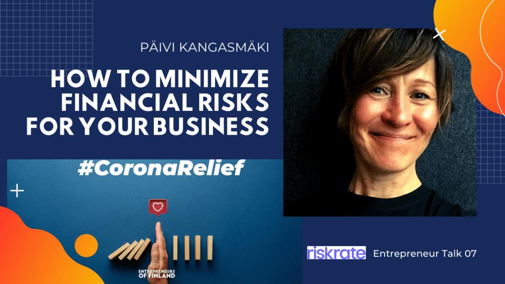 Päivi Kangasmäki Riskrate Entrepreneur Talk 06 CoronaRelief