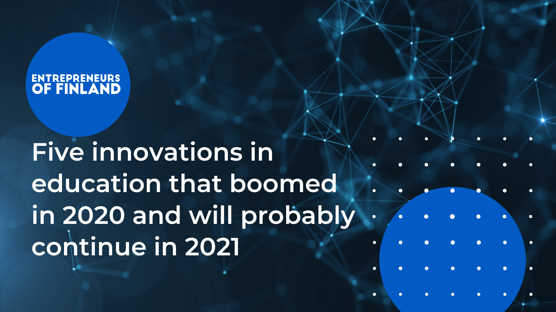Five innovations in education that boomed in 2020 and will probably continue in 2021