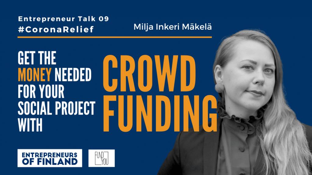 Milja Inkeri Mäkelä Crowdfunding Finland Entrepreneur Business Changemakers