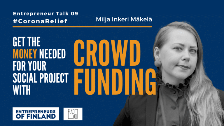 Milja Inkeri Mäkelä Crowdfunding Finland Entrepreneur Business Changemakers
